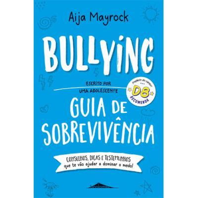 Bullying: Guia de sobrevivência
