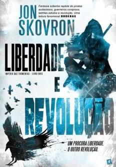 Liberdade e revolução. Vol. 2 - Império das tormentas
