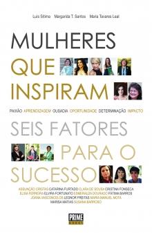 Mulheres que inspiram seis fatores para o sucesso