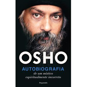 Autobiografia de um místico espiritualmente incorreto