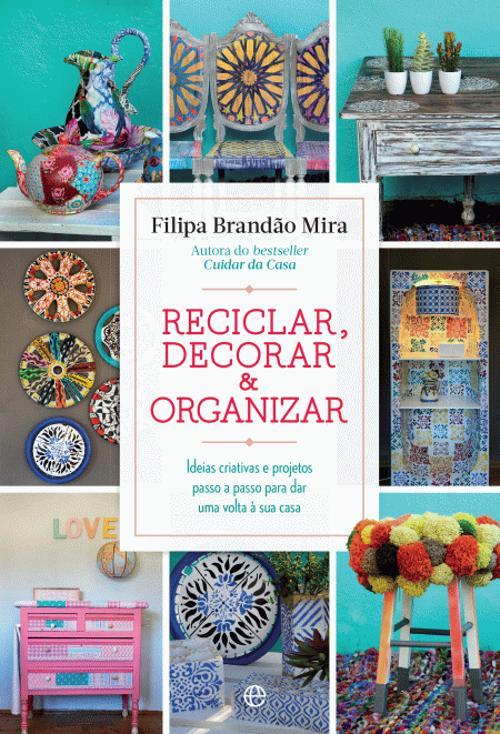 Reciclar, decorar e organizar