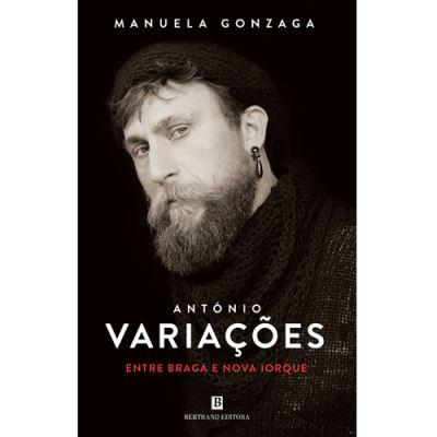 António Variações: Entre Braga e Nova Iorque